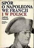 Okładka książki Spór o Napoleona we Francji i w Polsce