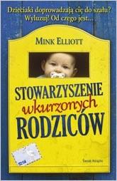 Okładka książki Stowarzyszenie Wkurzonych Rodziców