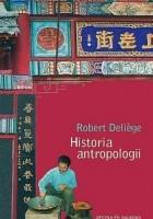 Historia antropologii. Szkoły, autorzy, teorie
