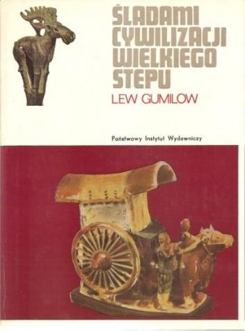 Okładka książki Śladami cywilizacji wielkiego stepu