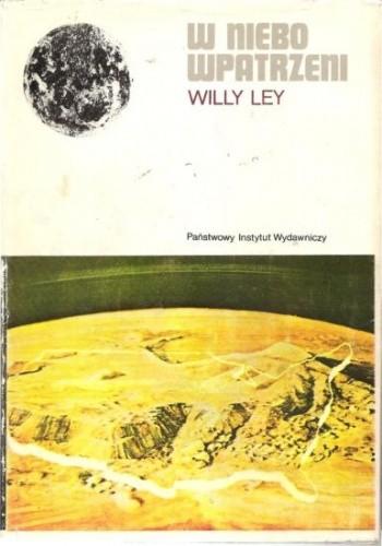 Okładka książki W niebo wpatrzeni. Nieoficjalna historia astronomii od babilonu do ery kosmicznej