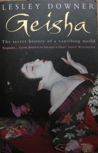 Okładka książki Geisha: The secret history of a vanishing world