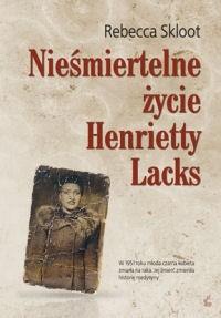Okładka książki Nieśmiertelne życie Henrietty Lacks