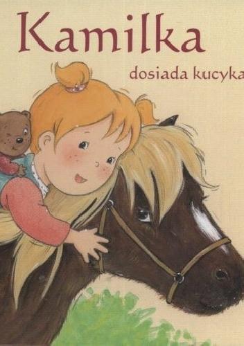 Okładka książki Kamilka dosiada kucyka