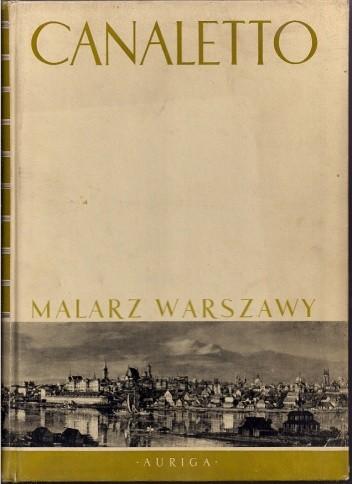 Okładka książki Canaletto. Malarz Warszawy