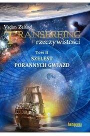 Okładka książki Transerfing rzeczywistości, tom II. Szelest porannych gwiazd