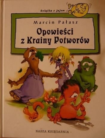 Okładka książki Opowieści z Krainy Potworów