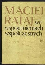Okładka książki Maciej Rataj we wspomnieniach współczesnych