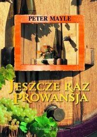 Okładka książki Jeszcze raz Prowansja