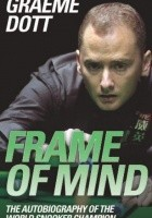 Frame of Mind: The Autobiography of the World Snooker Champion