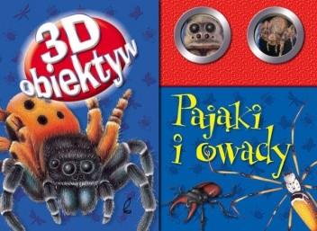 Okładka książki Pająki i owady - 3D obiektyw
