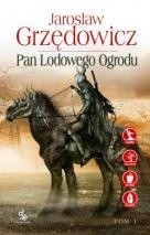Okładka książki Pan Lodowego Ogrodu. Tom 1. (wyd.3)