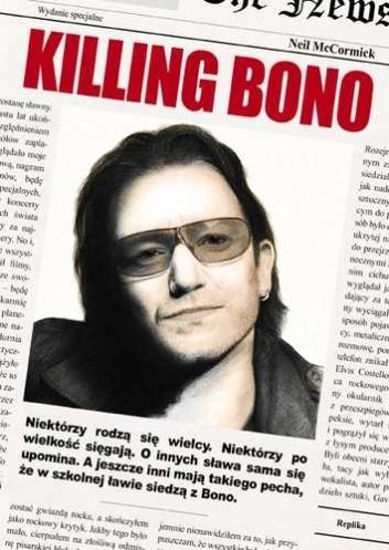 Okładka książki Killing Bono