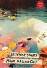 """Mons Kallentoft """"Jesienna sonata"""" + otagowana"""
