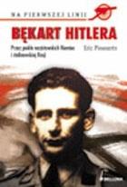 Okładka książki Bękart Hitlera. Przez piekło nazistowskich Niemiec i stalinowskiej Rosji