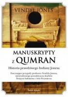 Manuskrypty z Qumran. Historia prawdziwego Indiany Jonesa