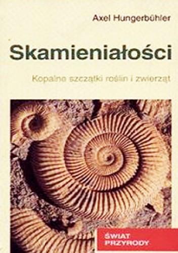 Okładka książki Skamieniałości. Kopalne szczątki roślin i zwierząt