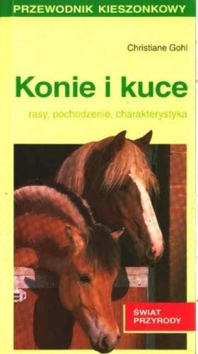 Okładka książki Konie i kuce. Rasy, pochodzenie, charakterystyka