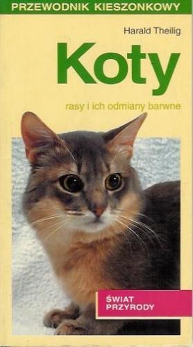 Okładka książki Koty. Rasy i ich odmiany barwne