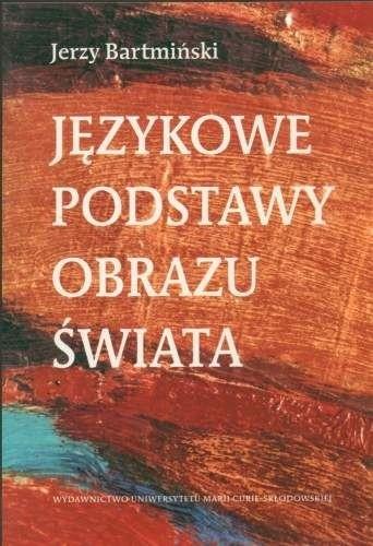 Okładka książki Językowe podstawy obrazu świata