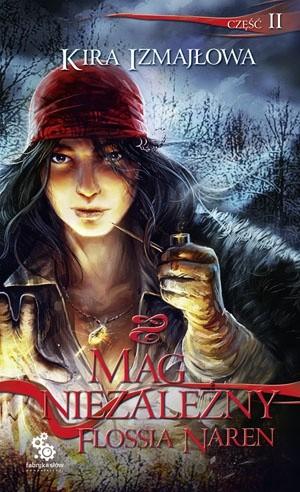 Okładka książki Mag niezależny Flossia Naren cz.2