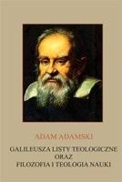 Okładka książki Galileusza listy teologiczne oraz filozofia i teologia nauki