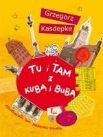 Okładka książki Tu i tam z Kubą i Bubą