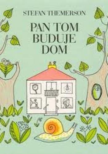 Okładka książki Pan Tom buduje dom