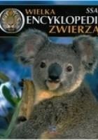 Wielka Encyklopedia Zwierząt. Ssaki t. 1