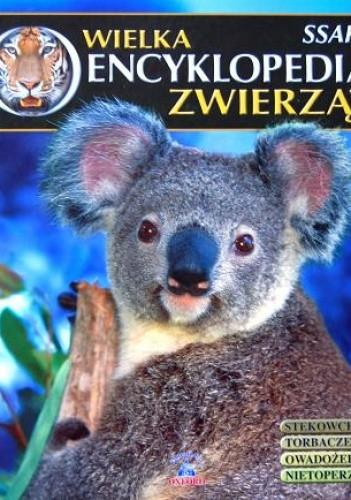 Okładka książki Wielka Encyklopedia Zwierząt. Ssaki t. 1