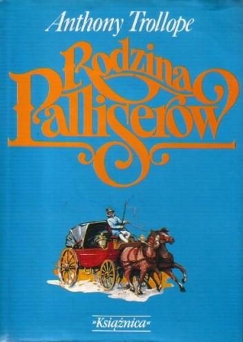 Okładka książki Rodzina Palliserów