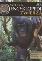Wielka Encyklopedia Zwierząt. Ssaki. Tom 2