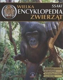 Okładka książki Wielka Encyklopedia Zwierząt. Ssaki. Tom 2