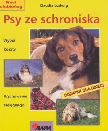 Okładka książki Psy ze schroniska