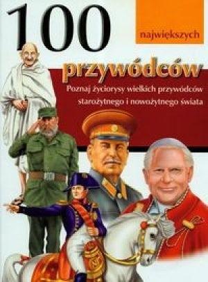 Okładka książki 100 największych przywódców