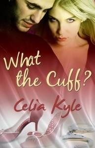 Okładka książki What the Cuff?