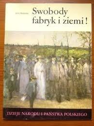 Okładka książki Swobody fabryk i ziemi!