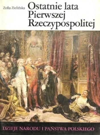 Okładka książki Ostatnie lata Pierwszej Rzeczypospolitej
