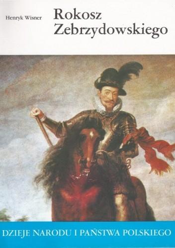 Okładka książki Rokosz Zebrzydowskiego