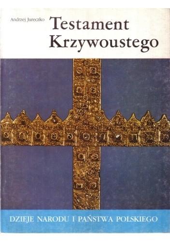 Okładka książki Testament Krzywoustego
