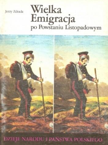 Okładka książki Wielka Emigracja po Powstaniu Listopadowym