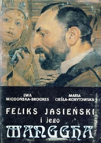 Okładka książki Feliks Jasieński i jego Manggha