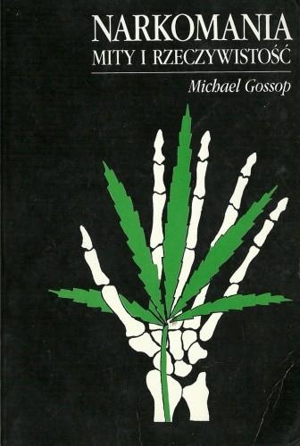 Okładka książki Narkomania. Mity i rzeczywistość