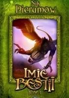 Imię Bestii, tom 1 : Spogladając w otchłań