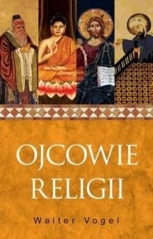 Okładka książki Ojcowie religii