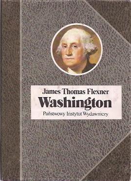 Okładka książki Washington. Człowiek niezastąpiony.