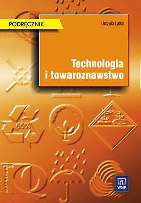 Okładka książki Technologia i towaroznawstwo