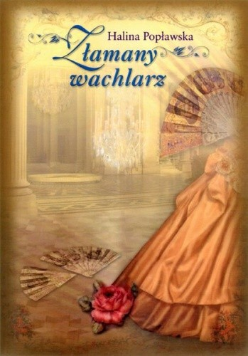 Okładka książki Złamany wachlarz