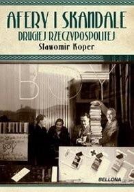 Okładka książki Afery i skandale Drugiej Rzeczypospolitej
