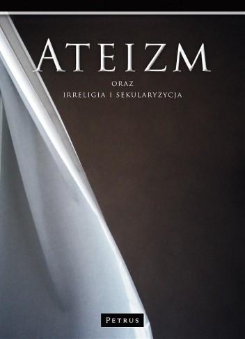 Okładka książki Ateizm oraz irreligia i sekularyzacja